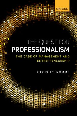 The Quest for Professionalism: The Case of Management and Entrepreneurship