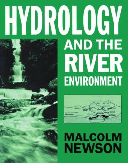 Hydrology and the River Environment