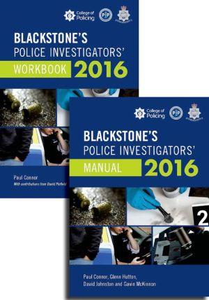 Blackstone's Police Investigators' Manual and Workbook 2016