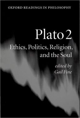 Plato 2: Ethics, Politics, Religion, and the Soul