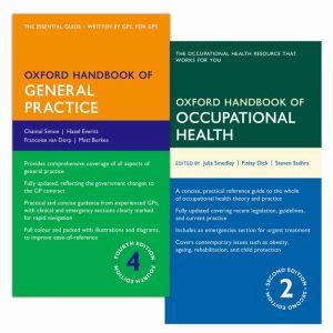 Oxford Handbook of General Practice 4e & Oxford Handbook of Occupational Health 2e