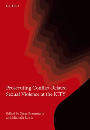 Prosecuting Conflict-Related Sexual Violence