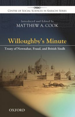Willoughby's Minute: The Treaty of Nownahar and Sindh's Annexation