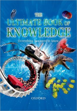 Ultimate Book of Knowledge: Everything You Need to Know