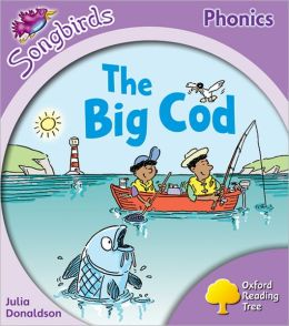 Oxford Reading Tree: Stage 1]: More Songbirds Phonics: The Big Cod