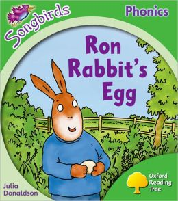 Oxford Reading Tree: Stage 2: More Songbirds Phonics: Ron Rabbit's Egg