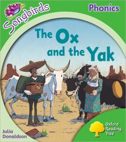 Oxford Reading Tree: Stage 2: More Songbirds Phonics: The Ox and the Yak