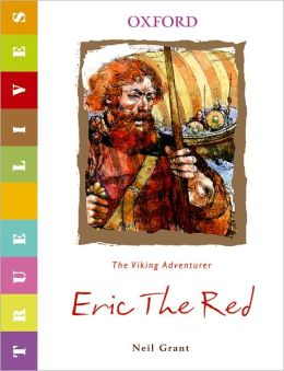 Eric the Red: True Lives