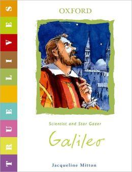 Galileo: True Lives