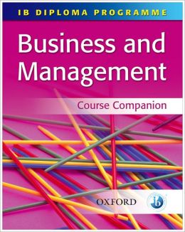 IB Business and Management Course Companion