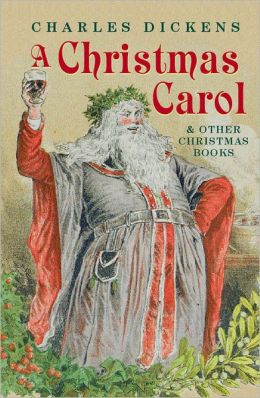 A Christmas Carol: And Other Christmas Books
