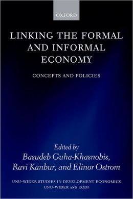 Linking the Formal and Informal Economy: Concepts and Policies