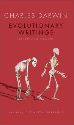 Evolutionary Writings: Including the Autobiographies