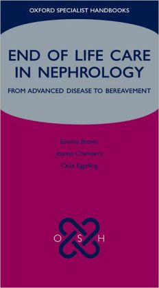 End of Life Care in Nephrology: From Advanced Disease to Bereavement