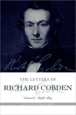 The Letters of Richard Cobden: Volume II: 1848-1853