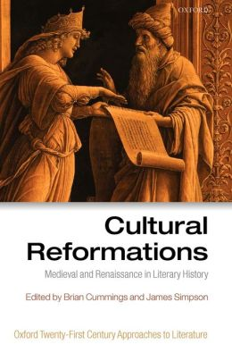 Cultural Reformations: Medieval and Renaissance in Literary History