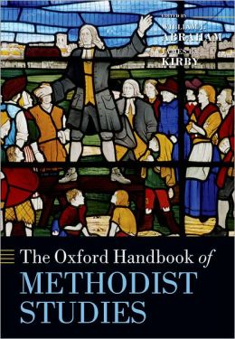The Oxford Handbook of Methodist Studies