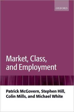 Market, Class, and Employment