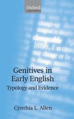 Genitives in Early English: Typology and Evidence