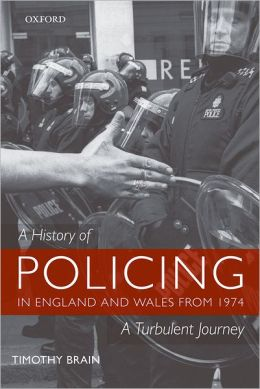 A History of Policing from 1974: The Turbulent Years
