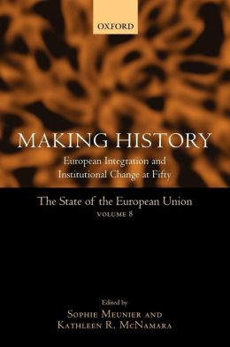 The State of the European Union Volume 8: Making History