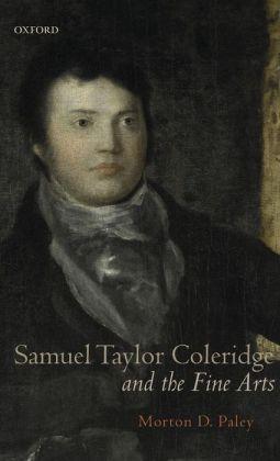 Samuel Taylor Coleridge and the Fine Arts