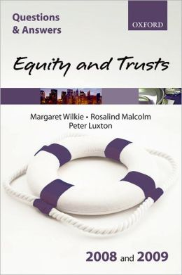 Q & A: Equity and Trusts 2008 and 2009