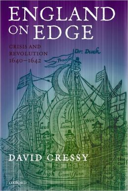 England on Edge: Crisis and Revolution 1640-1642