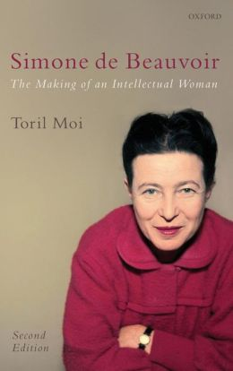 Simone de Beauvoir: The Making of an Intellectual Woman