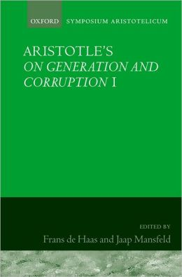 Aristotle's On Generation and Corruption I