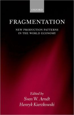 Fragmentation: New Production Patterns in the World Economy