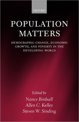 Population Matters: Demographic Change, Economic Growth, and Poverty in the Developing World