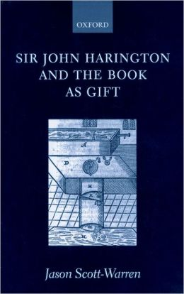 Sir John Harington and the Book As Gift