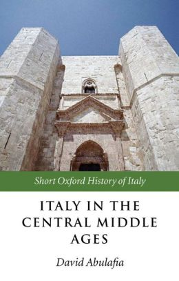 Italy in the Central Middle Ages: 1000-1300