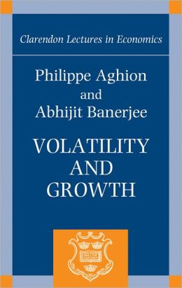 Volatility and Growth (Clarendon Lectures in Economics Series)