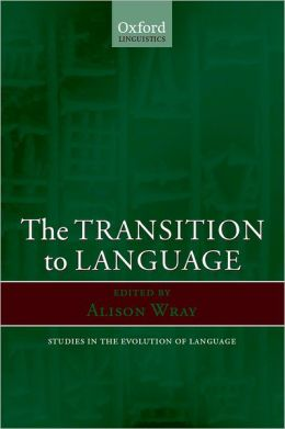 The Transition to Language