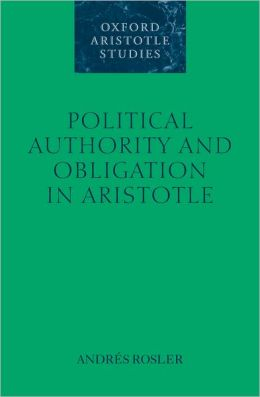 Political Authority and Obligation in Aristotle