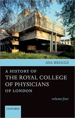 A History of the Royal College of Physicians of London, 1948-1983