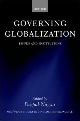 Governing Globalization: Issues and Institutions