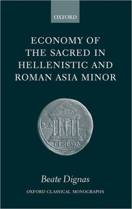 Economy of the Sacred in Hellenistic and Roman Minor