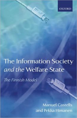 Information Society and the Welfare State: The Finnish Model