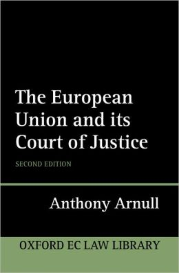 The European Union and Its Court of Justice
