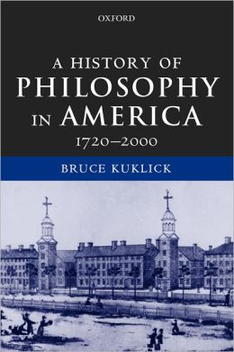 History of Philosophy in America, 1720-2000