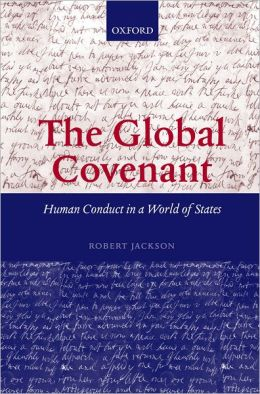 The Global Covenant: Human Conduct in a World of States