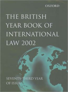 The British Year Book of International Law 2002