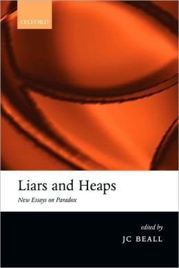Liars and Heaps: New Essays on Paradox