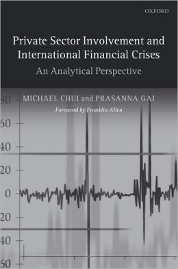 Private Sector Involvement and International Financial Crises: An Analytical Perspective