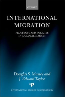 International Migration: Prospects and Policies in a Global Market