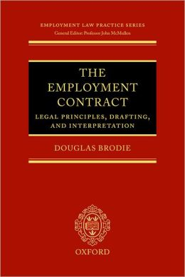 Employment Contract: Legal Principles, Drafting, and Interpretation
