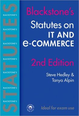 Blackstone's Statutes on IT and E-Commerce